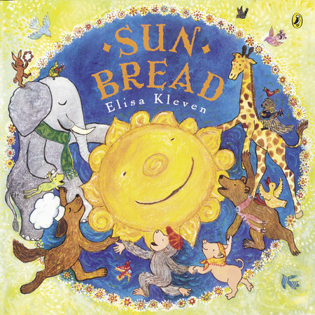 Sun Bread by Elisa Kleven