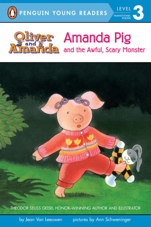 Amanda Pig and the Awful, Scary Monster by Jean Van Leeuwen
