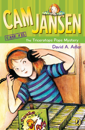 Cam Jansen and the Triceratops Pops Mystery #15 by David A. Adler