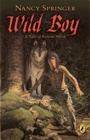Wild Boy by Nancy Springer