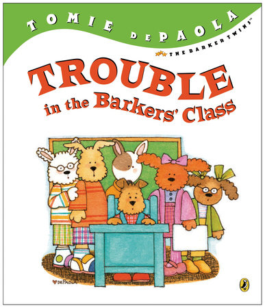 Trouble in the Barkers' Class by Tomie dePaola