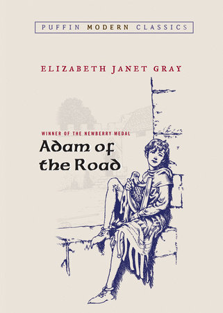 Adam of the Road by Elizabeth Gray; Illustrated by Robert Lawson