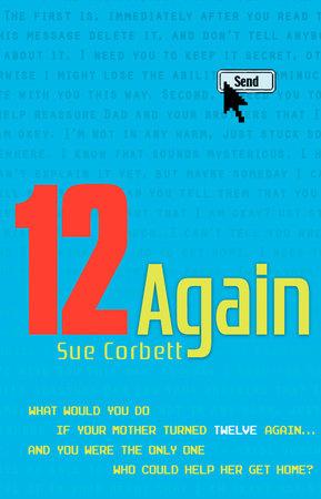 12 Again by Sue Corbett