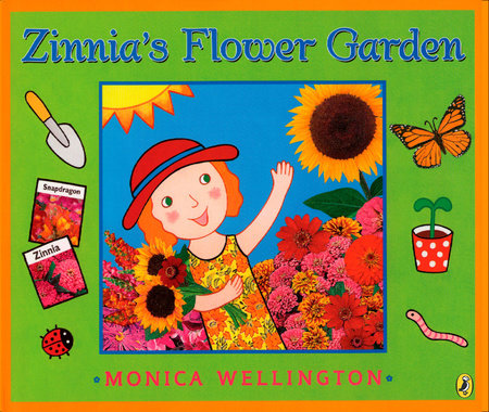 Zinnia's Flower Garden by Monica Wellington