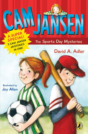 Cam Jansen and the Super Sports Day Mysteries by David A. Adler