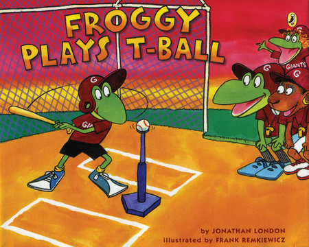 Froggy Plays T-ball by Jonathan London