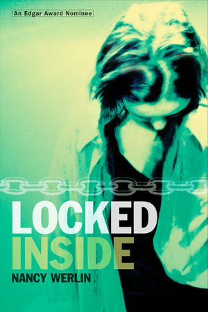 Locked Inside by Nancy Werlin