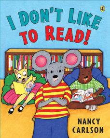 I Don't Like to Read