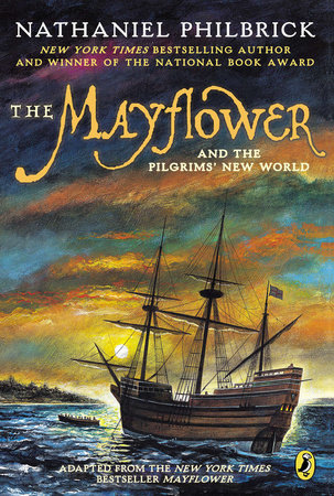 The Mayflower & the Pilgrims' New World by Nathaniel Philbrick