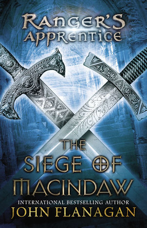 The Siege of Macindaw by John A. Flanagan