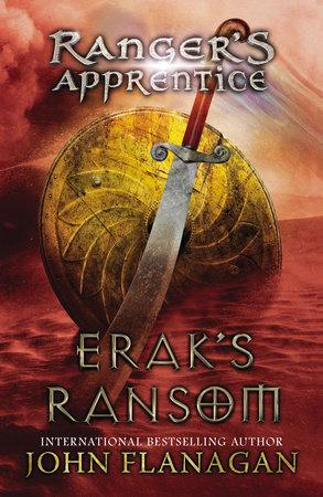 Erak's Ransom by John A. Flanagan