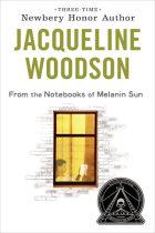 From the Notebooks of Melanin Sun