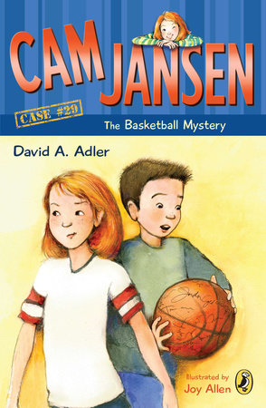 Cam Jansen: The Basketball Mystery #29 by David A. Adler