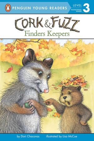 Cork and Fuzz: Finders Keepers by Dori Chaconas