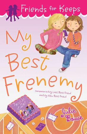 My Best Frenemy by Julie Bowe