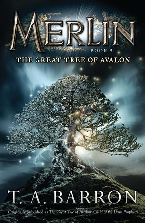 The Great Tree of Avalon, Book One: Child of the Dark Prophecy