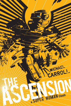 The Ascension: a Super Human Clash by Michael Carroll