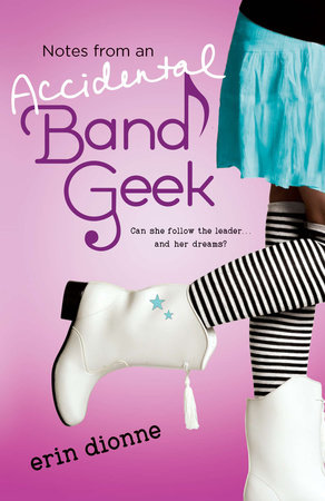 Notes From an Accidental Band Geek by Erin Dionne