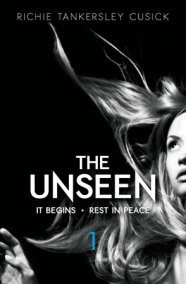 The Unseen: Volume 1: It Begins/Rest In Peace