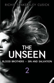 The Unseen: Volume 2: Blood Brothers/Sin and Salvation