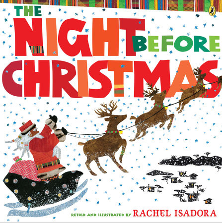 The Night Before Christmas by Rachel Isadora