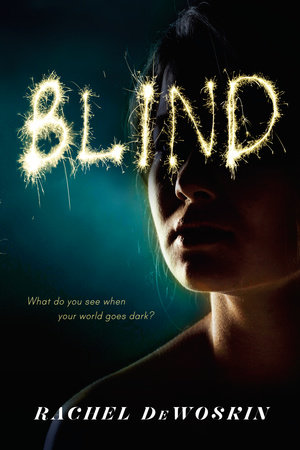 Blind by Rachel Dewoskin