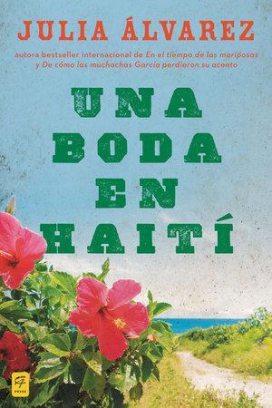 Una boda en Haiti by Julia Alvarez