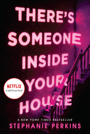 The cover of the book There's Someone Inside Your House