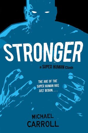 Stronger by Michael Carroll