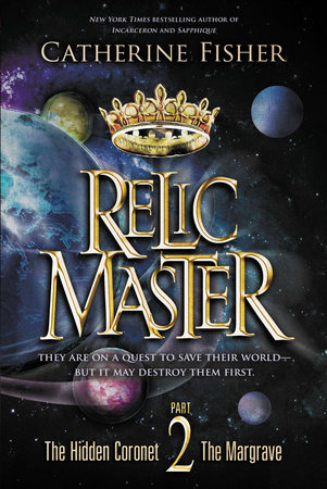 Relic Master Part 2 by Catherine Fisher