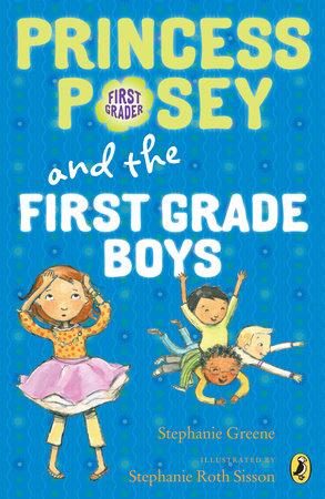 Princess Posey and the First-Grade Boys by Stephanie Greene