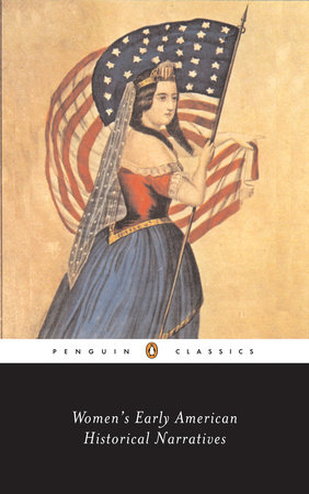 Women's Early American Historical Narratives by Various