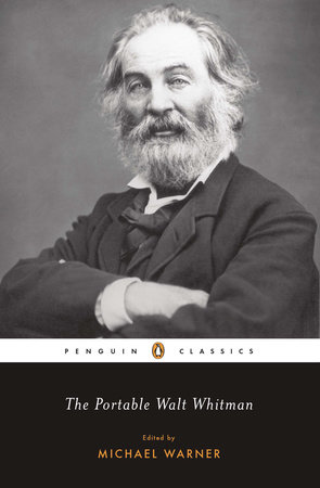 The Portable Walt Whitman by Walt Whitman