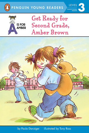 Get Ready for Second Grade, Amber Brown! by Paula Danziger
