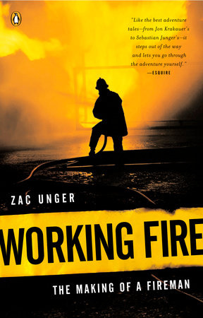 Working Fire by Zac Unger