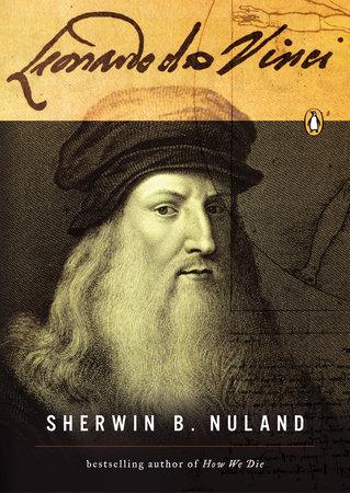 Leonardo da Vinci by Sherwin Nuland
