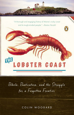 The Lobster Coast by Colin Woodard