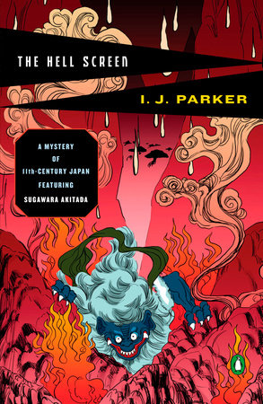 The Hell Screen by I. J. Parker