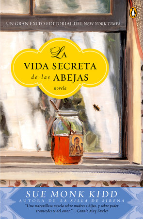 La vida secreta de las abejas by Sue Monk Kidd