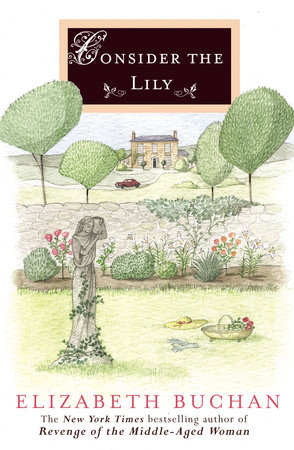 Consider the Lily by Elizabeth Buchan