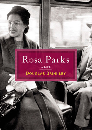 Rosa Parks by Douglas G. Brinkley