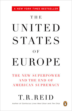 The United States of Europe by T. R. Reid