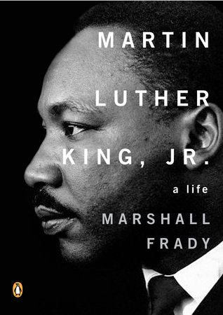 Martin Luther King, Jr. by Marshall Frady
