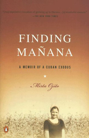 Finding Manana by Mirta Ojito