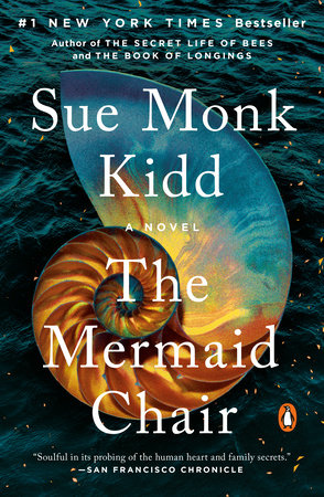 The Mermaid Chair by Sue Monk Kidd