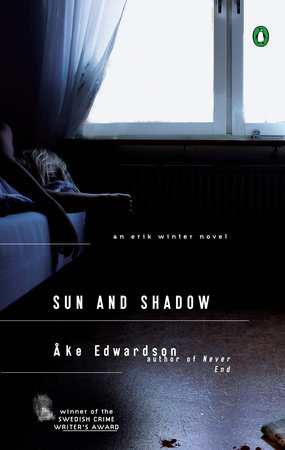 Sun and Shadow by Ake Edwardson