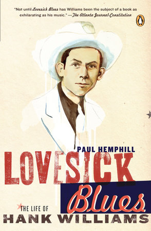 Lovesick Blues by Paul Hemphill