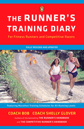 The Runner's Training Diary by Bob Glover and Shelly-lynn Florence Glover