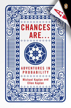 Chances Are . . . by Michael Kaplan and Ellen Kaplan