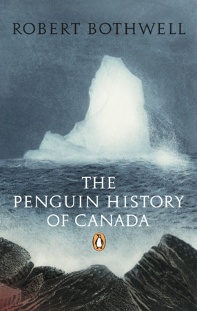 Penguin History of Canada by Bob Bothwell